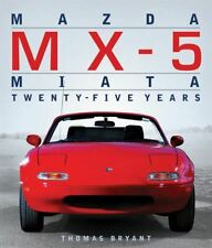 Mazda Mx-5 Miata Twenty-Five Years