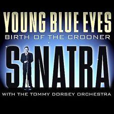 Young Blue Eyes: Birth of a Crooner by Frank Sinatra (CD, Apr-2004, Bluebird...