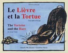 Excellent, La Lievre et la Tortue/The Tortoise and the Hare: Une fable d'Esope/A