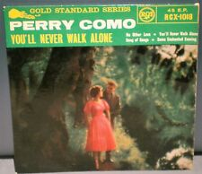 "PERRY COMO EP YOU'LL NEVER WALK ALONE / NO OTHER LOVE / SONG OF SONGS / 7"" VINYL"