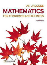 Mathematics for Economics and Business - Sixth Edition. By Ian Jacques