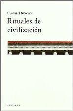 RITUALES DE CIVILIZACION. NUEVO. Nacional URGENTE/Internac. económico