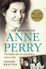 The Search for Anne Perry: The Hidden Life of a Bestselling Crime Writer (Paperb