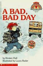 A Bad, Bad Day (My First Hello Reader!), Hall, Kirsten, 0590254960, Book, Good