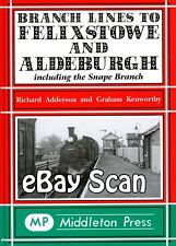 Railway Book Middleton Press GER  LNER Branch Lines to Felixstowe & Aldeburgh