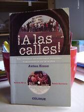 A LAS CALLES Anibal Kohan.   Edizioni Colihue  2002     IN SPAGNOLO  Manca il CD