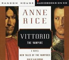 Vittorio, the Vampire  New Tales of the Vampires  1999 by ANNE RICE