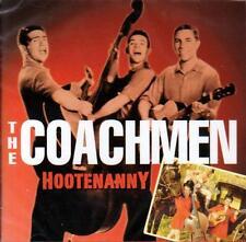 THE COACHMEN - HOOTENANNY (NEW SEALED CD)