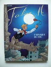 EO 1993 (très bel état) - Fabien M. 2 (l'arnaque du fou) Stalner - Dargaud