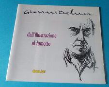 GIANNI DE LUCA - DALL'ILLUSTRAZIONE AL FUMETTO (ed. Comic Art 1992)