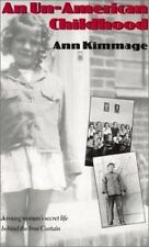 An Un-American Childhood: A Young Woman's Secret Life Behind the Iron-ExLibrary