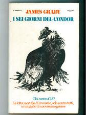 GRADY JAMES I SEI GIORNO DEL CONDOR RIZZOLI 1975 I EDIZ. LA SCALA
