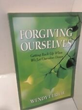 Forgiving Ourselves by Wendy Ulrich (LDS, PAPERBACK)
