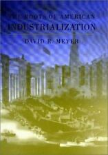 The Roots of American Industrialization (Creating the North American Landscape