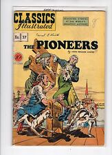 Classics Illustrated #37 HRN 37 (Original) VG- Rudy Palais - Pioneers by Cooper