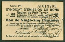 NECESSITE 25 CENTIMES EMISSION DE BONS  REGION DE POIX TERRON ETAT: SPL lot 512
