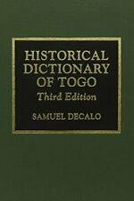 Historical Dictionary of Togo (African Historic, Decalo.+