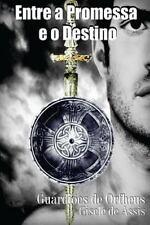 Guardiões de Orfheus: Entre a Promessa e o Destino by Gisele Assis (2015,...