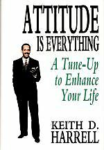 Attitude Is Everything: A Tune-Up to Enhance Your