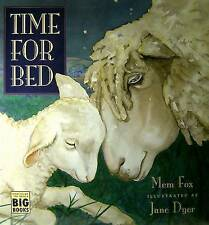 TIME FOR BED by Mem Fox Children's Reading Picture Story Book Jane Dyer NEW