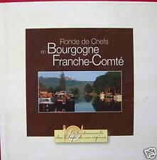 RONDE DE CHEFS EN BOURGOGNE FRANCHE-COMTE