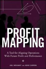 Profit Mapping: A Tool for Aligning Operations with Future Profit and Performanc