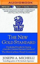 The New Gold Standard : 5 Leadership Principles for Creating a Legendary...