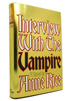 Anne Rice INTERVIEW WITH THE VAMPIRE  1st Edition 3rd Printing