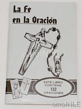LA FE EN LA ORACION LIBRO EN ESPANOL CON 132 ORACIONES ESPIRITUAL
