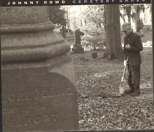 JOHNNY DOWD Cemetery Shoes CD DIGIPACK 11 track 2004