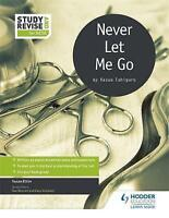 Study and Revise for GCSE: Never Let Me Go by Elkin, Susan|Bennett, Sue|Stockwin