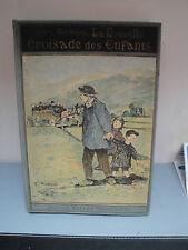 La Nouvelle Croisade des Enfants - 1928