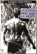 NEO n°118 # JOEL TOWNSLEY ROGERS # MON AMIE LA MORT # 1986