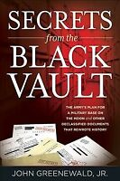 Secrets from the Black Vault : The Army's Plan for a Military Base on the Moo...