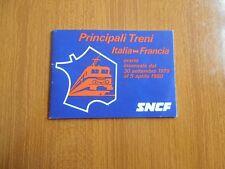 PRINCIPALI TRENI ITALIA FRANCIA ORARIO INVERNALE 1979 1980 SNCF FERROVIA TEN TAC