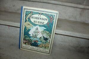 Le Robinson Suisse par Rodolphe Wyss imagé par Albert Uriet, 1933.