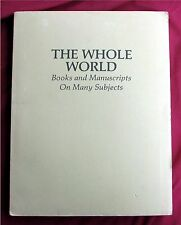 The Whole World Books And Manuscripts On Many Subjects by John H. Jenkins