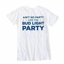 New AUTHENTIC Bud Light AIN'T NO PARTY AMERICA Shirt USA Budweiser Busch Beer L