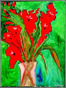 Originl Signd PUKSAR GLAUDER Fine Art Painting Red Gladiolus A/C apres Matisse