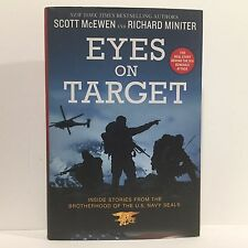 Eyes on Target Inside Stories from the Brotherhood of the U. S. Navy SEALs 1st