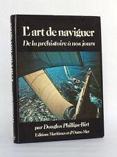 L'art de naviguer De la préhistoire à nos jours. Douglas PHILLIPS-BIRT EMOM 1974