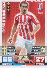 258 MARC MUNIESA # STOKE CITY.FC ESPANA CARD MATCH ATTAX 2015 TOPPS