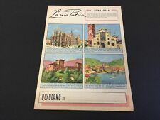 VINTAGE 50s # QUADERNO LA MIA PATRIA - LOMBARDIA - QUADERNO ANNI 50 #NUOVO  [B]