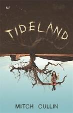 Tideland, Good Condition Book, Cullin, Mitch, ISBN 9780752882192