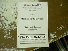 THE CATHOLIC MIND - Christian Democracy - 1937- Questions on the Encyclical