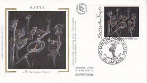 Enveloppe maximum 1er jour FDC Soie 1991 - Tableau Roberto Matta Ô Tableau Noir