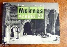 MAROC MEKNES  ANNÉES 20 - Récits de voyages