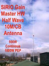 New Sirio Gain-Master Hi-Tech Fiberglass HW Half Wave 10m & CB Base Antenna