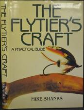 FLYTIER'S CRAFT A PRACTICAL GUIDE Fly-Fishing Fly dressing instructions Patterns