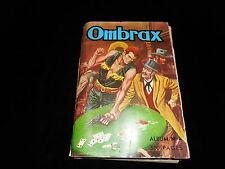 Ombrax album 4 contient Ombrax 13, 14, 15, 16